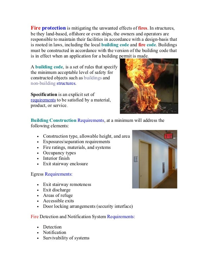Fire protection is mitigating the unwanted effects of fires. In structures,be they land-based, offshore or even ships, the...