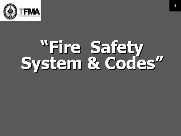 """"""" Fire Safety System & Codes"""""""