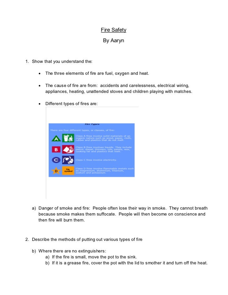 Fire Safety                                          By Aaryn1. Show that you understand the:         The three elements ...