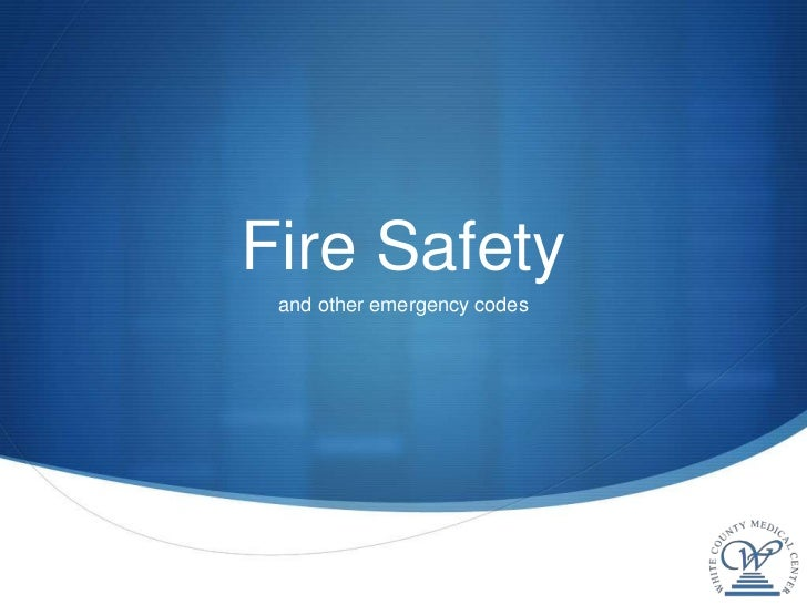 Fire Safety and other emergency codes