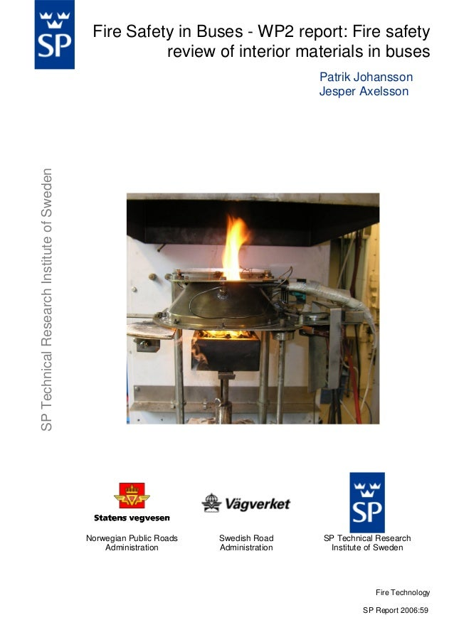 Fire Safety in Buses - WP2 report: Fire safety review of interior materials in buses  SP Technical Research Institute of S...