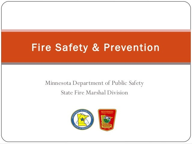 Minnesota Department of Public Safety State Fire Marshal Division Fire Safety & Prevention