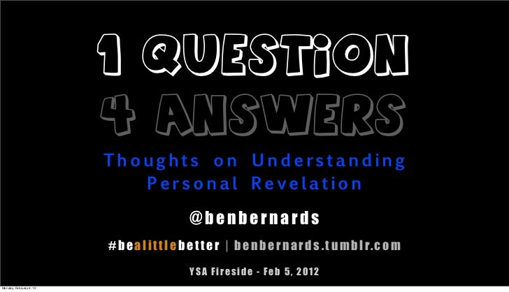 1 QUESTION                         4 ANSWERS                         Thoughts on Understanding                            ...