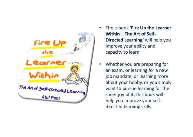 'Fire Up the Learner Within - The Art of Self-Directed Learning' - eBook Slide 3