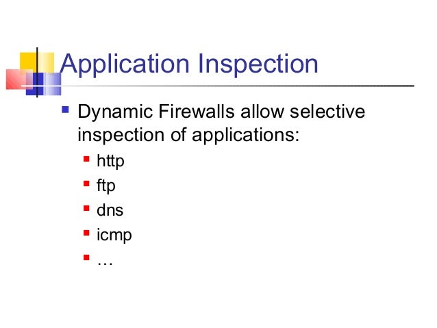 deploying application firewall in defense in Network firewalls are the primary perimeter defense for what is a firewall so now there are a handful of options for end users looking to deploy a firewall.