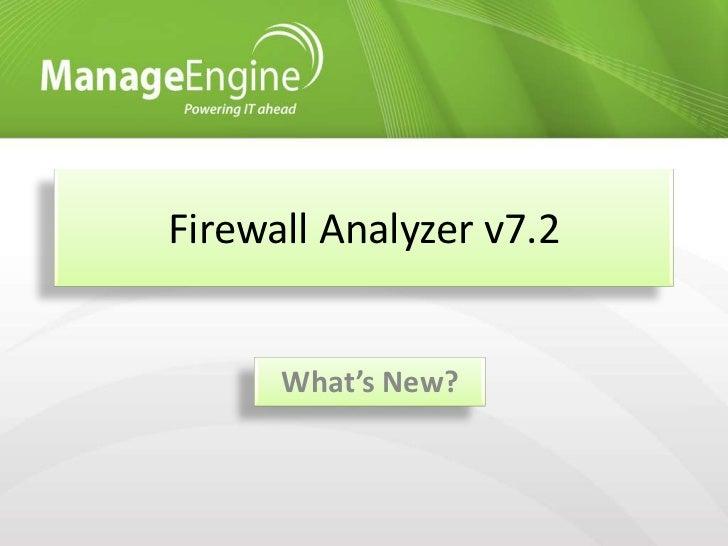 Firewall Analyzer v7.2      What's New?