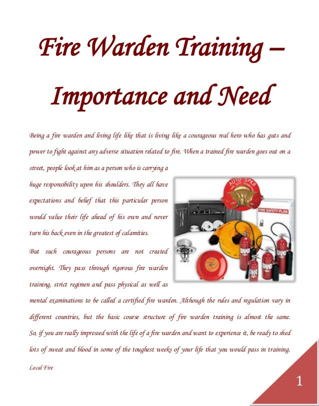 Local Fire  1  Fire Warden Training – Importance and Need  Being a fire warden and living life like that is living like a ...