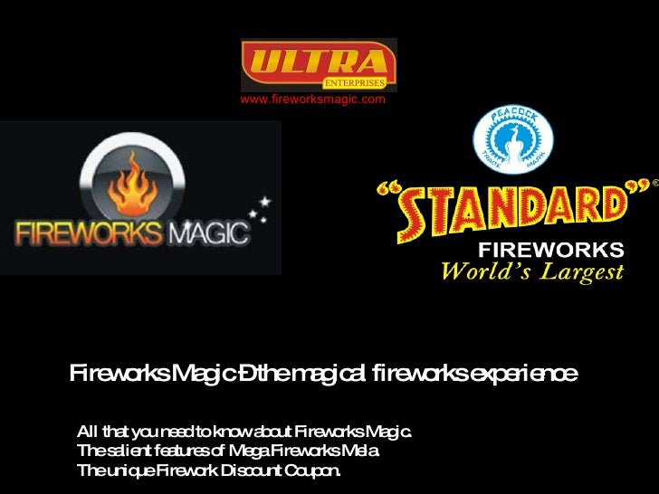 Fireworks Magic – the magical fireworks experience www.fireworksmagic.com All that you need to know about Fireworks Magic....