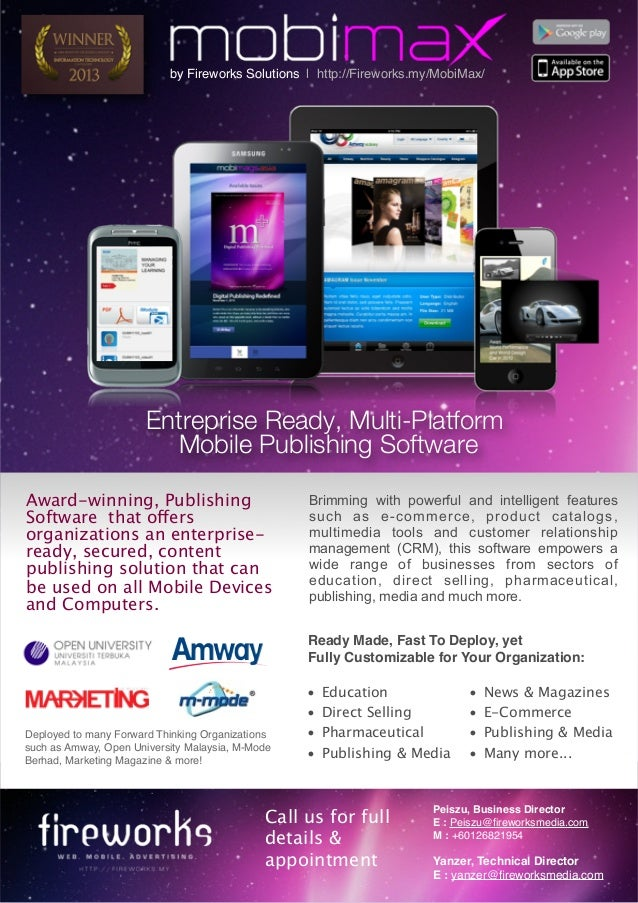by Fireworks Solutions | http://Fireworks.my/MobiMax/   Entreprise Ready, Multi-Platform Mobile Publishing Software Award-...