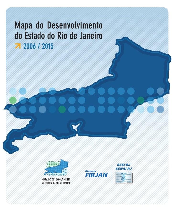 © 2006. FIRJAN – Federação das Indústrias do Estado do Rio de Janeiro                                                     ...