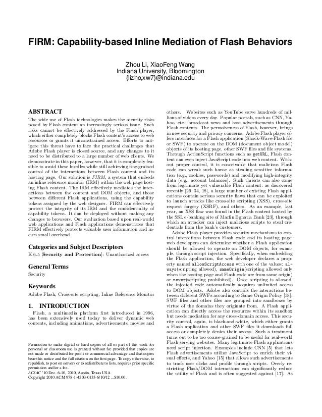 FIRM: Capability-based Inline Mediation of Flash Behaviors Zhou Li, XiaoFeng Wang Indiana University, Bloomington {lizho,x...