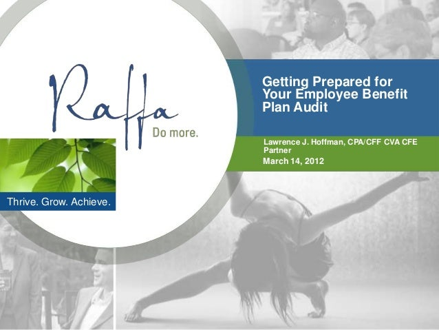 Getting Prepared for                         Your Employee Benefit                         Plan Audit                     ...