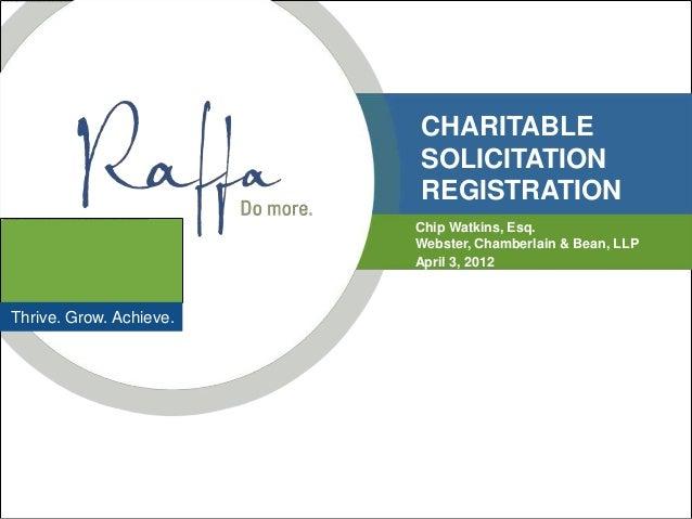 CHARITABLE                         SOLICITATION                         REGISTRATION                         Chip Watkins,...