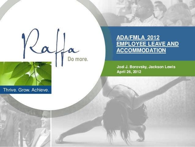 ADA/FMLA 2012                         EMPLOYEE LEAVE AND                         ACCOMMODATION                         Joe...