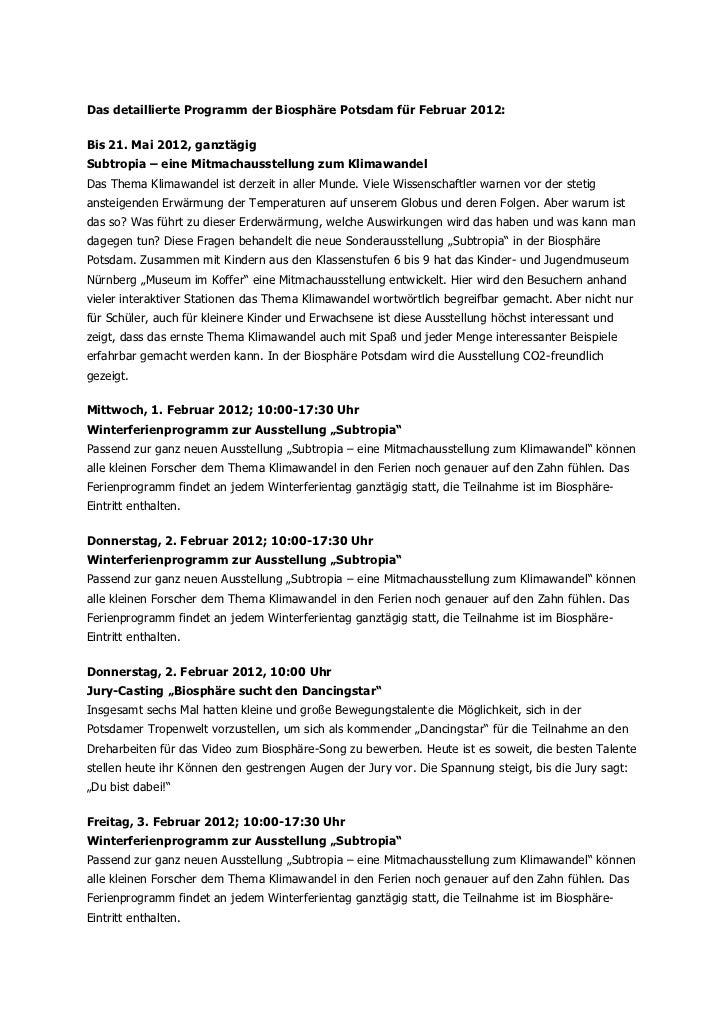 Das detaillierte Programm der Biosphäre Potsdam für Februar 2012:Bis 21. Mai 2012, ganztägigSubtropia – eine Mitmachausste...