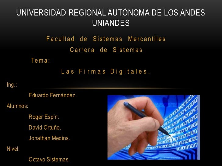 UNIVERSIDAD REGIONAL AUTÓNOMA DE LOS ANDESUNIANDES<br />Facultad  de  Sistemas  Mercantiles<br />Carrera  de  Sistemas<br ...