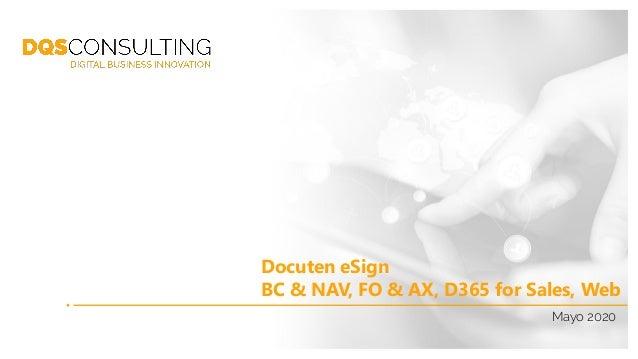 Mayo 2020 Docuten eSign BC & NAV, FO & AX, D365 for Sales, Web