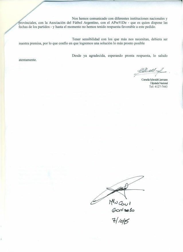 / Nos hemos comunicado con diferentes instituciones nacionales y provinciales, con la Asociación del Fútbol Argentino, con...