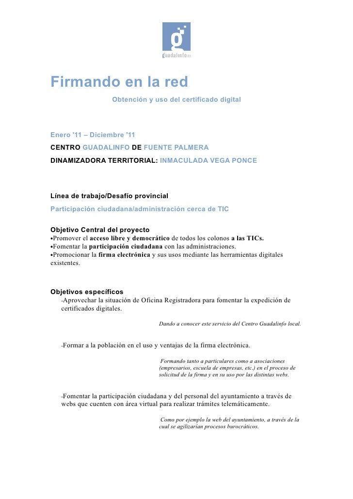 Firmando en la red                      Obtención y uso del certificado digitalEnero 11 – Diciembre 11CENTRO GUADALINFO DE...
