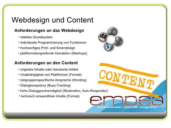 Webdesign und Content Anforderungen an das Webdesign <ul><li>stabiles Grundsystem </li></ul><ul><li>individuelle Programmi...