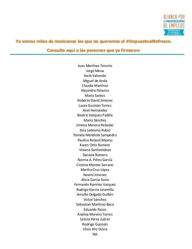 Ya somos miles de mexicanos los que no queremos el #ImpuestoalRefresco. Consulta aquí a las personas que ya firmaron:  Jua...