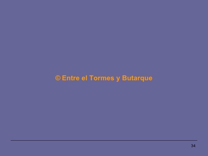 ©   Entre el Tormes y Butarque