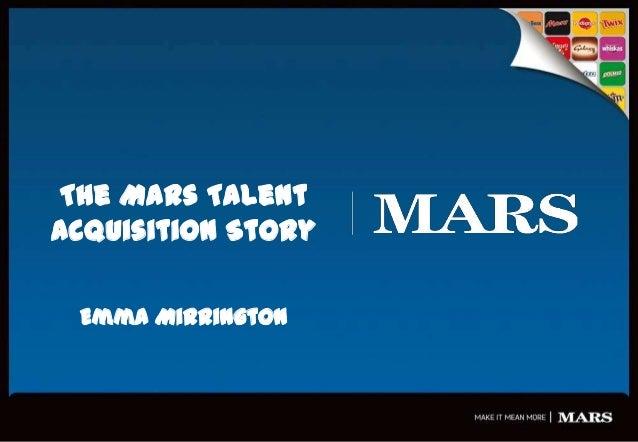 The Mars Talent Acquisition Story Emma Mirrington