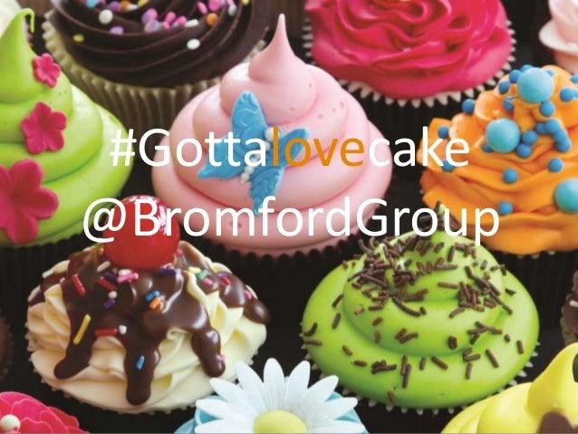 #Gottalovecake @BromfordGroup
