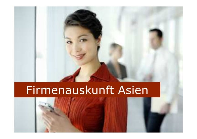 Firmenauskunft Asien
