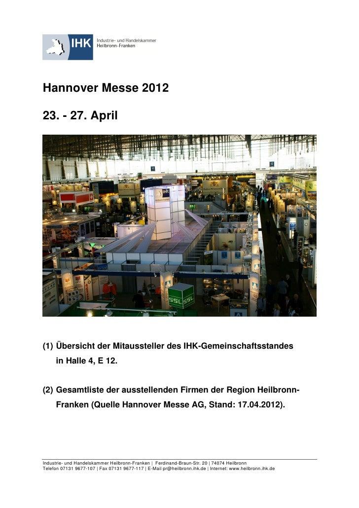 Hannover Messe 201223. - 27. April(1) Übersicht der Mitaussteller des IHK-Gemeinschaftsstandes     in Halle 4, E 12.(2) Ge...