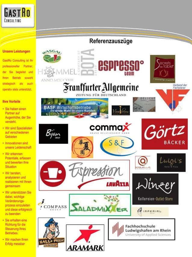 Referenzauszüge  Unsere Leistungen  GastRo Consulting ist Ihr  professioneller Partner,  der Sie begleitet und  Ihren Betr...