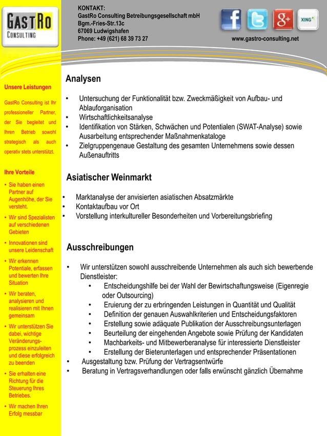 KONTAKT:  GastRo Consulting Betreibungsgesellschaft mbH  Bgm.-Fries-Str.13c  67069 Ludwigshafen  Phone: +49 (621) 68 39 73...