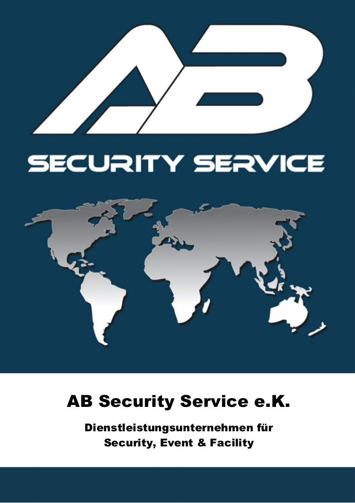 AB Security Service e.K. Dienstleistungsunternehmen für    Security, Event & Facility