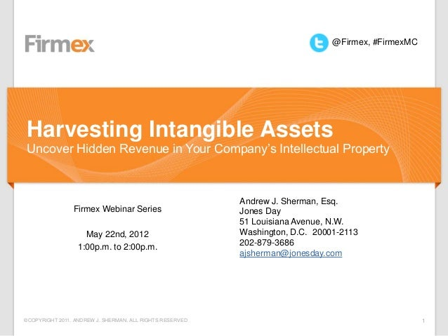 @Firmex, #FirmexMCHarvesting Intangible AssetsUncover Hidden Revenue in Your Company's Intellectual Property              ...