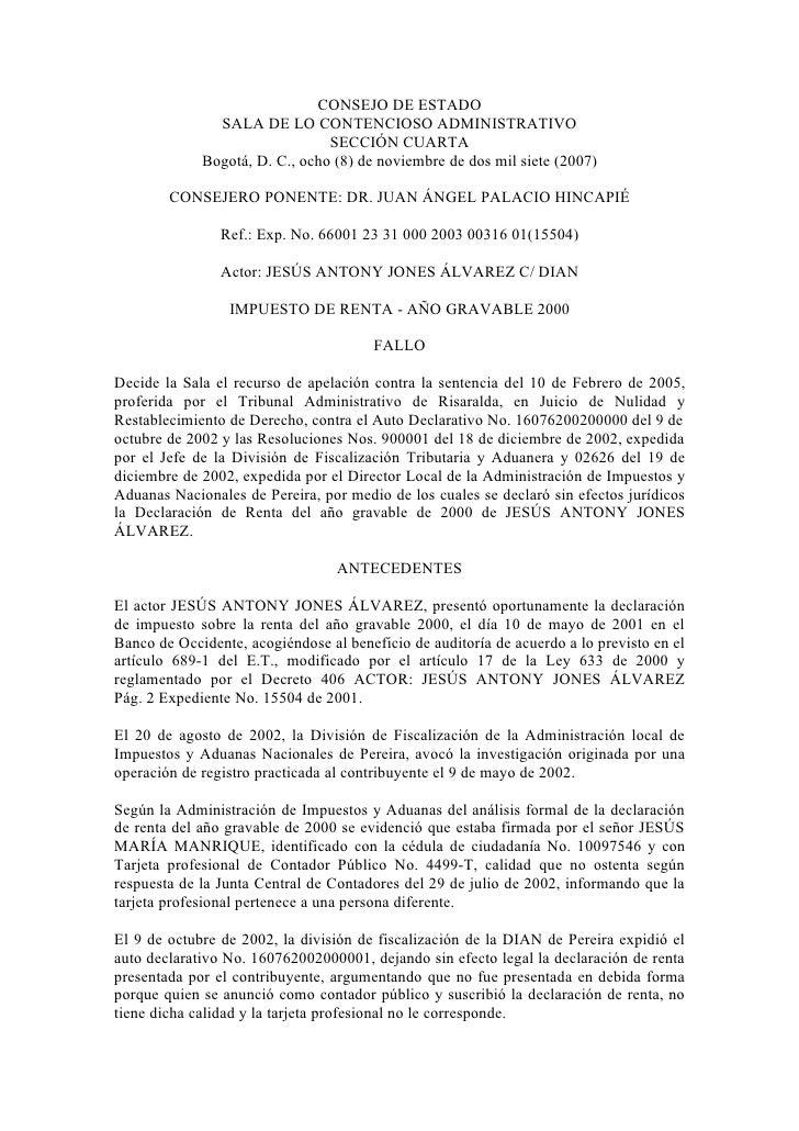 CONSEJO DE ESTADO               SALA DE LO CONTENCIOSO ADMINISTRATIVO                                SECCIÓN CUARTA       ...