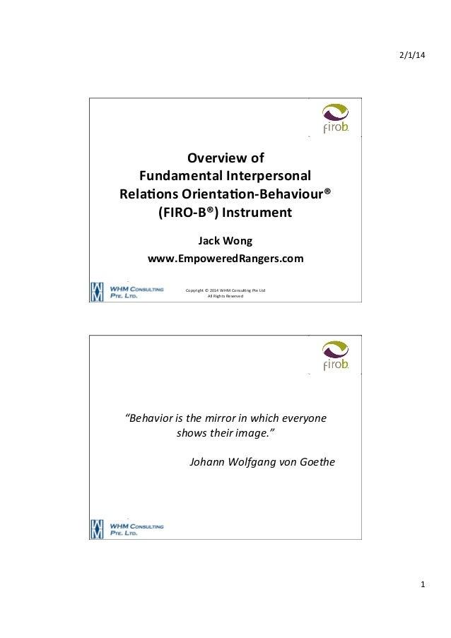 2/1/14    Overview  of     Fundamental  Interpersonal   Rela6ons  Orienta6on-‐Behaviour®   (FIRO-‐B®)  ...