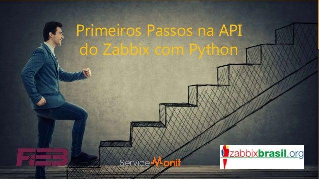 Primeiros Passos na API do Zabbix com Python