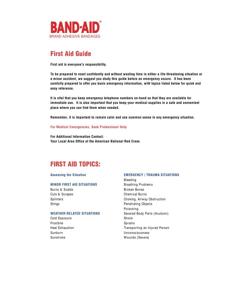 BRAND ADHESIVE BANDAGES    First Aid Guide First aid is everyone's responsibility.  To be prepared to react confidently an...