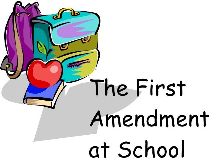 The First Amendment at School