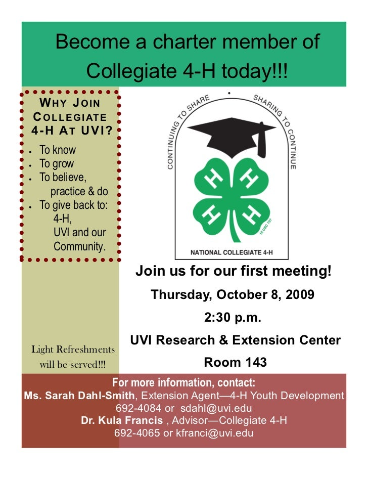 Become a charter member of           Collegiate 4-H today!!!   W HY JOIN  C O L L E GI AT E  4-H AT U VI?    To know    ...