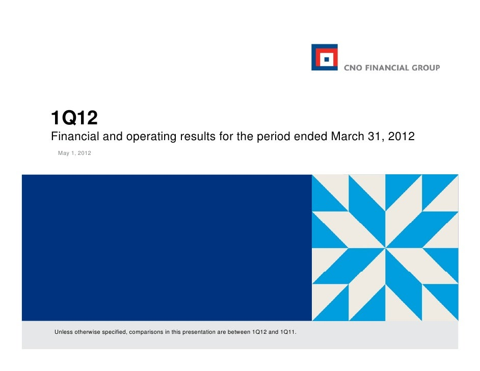 1Q12Financial and operating results for the period ended March 31, 2012 May 1, 2012Unless otherwise specified, comparisons...