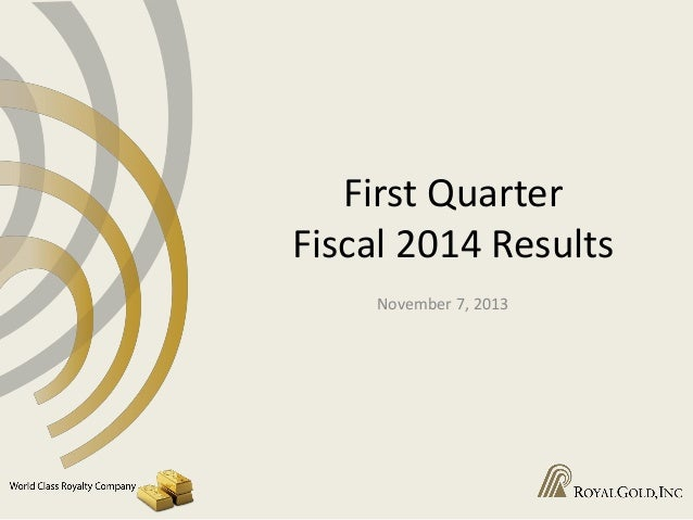 First Quarter Fiscal 2014 Results November 7, 2013