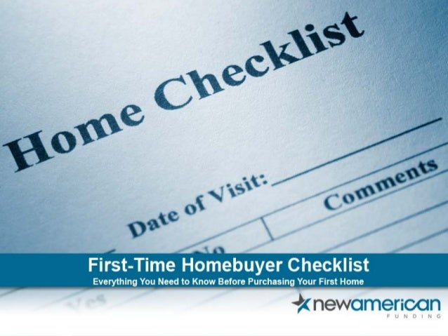 First-Time Homebuyer Checklist Everything You Need to Know Before Purchasing Your First Home