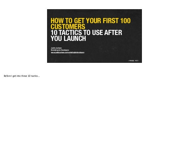 HOW TO GET YOUR FIRST 100 CUSTOMERS