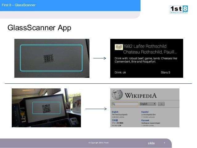 First 8 – GlassScanner slide GlassScanner App © Copyright 2006. First8 9