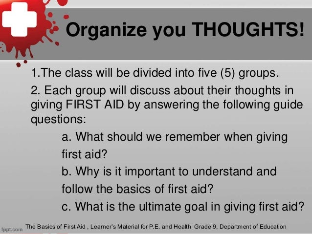 Organize you THOUGHTS! 1.The class will be divided into five (5) groups. 2. Each group will discuss about their thoughts i...