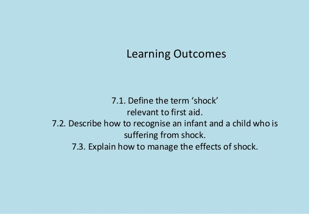 describes how to recognise and manage an infant and a child who is suffering from shock
