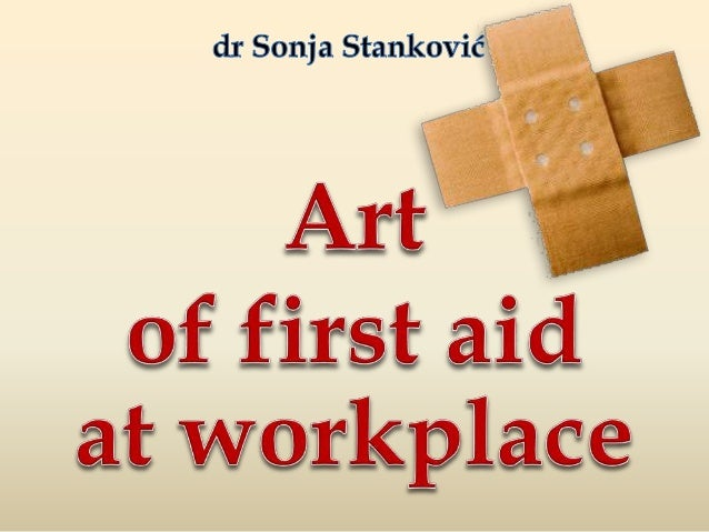 What is first aid? before the arrival of professionals SKUP MERA I POSTUPAKA KOJIMA SE SPAŠAVA ŽIVOT I SPREČAVA DALJE POGO...
