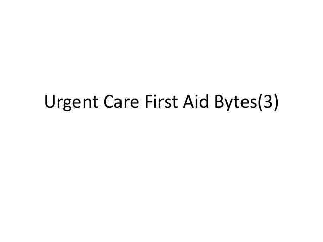 Urgent Care First Aid Bytes(3)