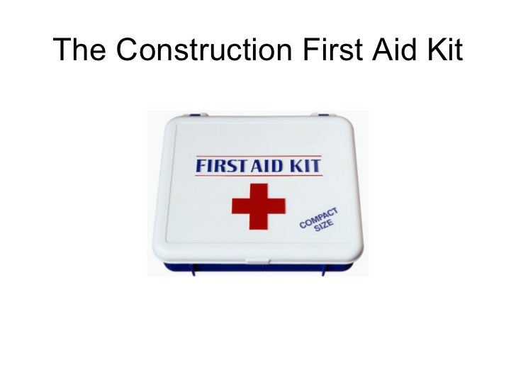 The Construction First Aid Kit